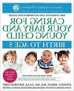 Caring for Your Baby and Young Child, 6th Edition: Birth to
