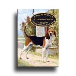 Treeing Walker Coonhound A House Is Not A Home Fridge Magnet