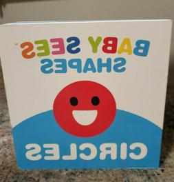 Baby Sees Shapes! Circles Board Book For Babies Brand New 20