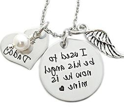 I Used To Be His Angel Now He Is Mine - Daddy Memorial Neckl