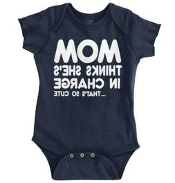 Mom Thinks Shes Charge Funny Cute Gift Idea Newborn Romper B