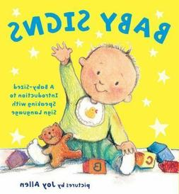 NEW - Baby Signs: A Baby-Sized Introduction to Speaking with