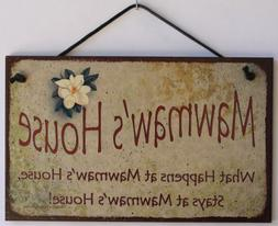 "5x8 Vintage Style Sign with Magnolia Saying, ""Mawmaw's House"